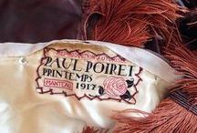 ~~ House of Poiret ~~ / Paul Poiret / by Tilly Rose