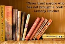 """""""Never trust anyone who has not brought a book with them."""" / """"You get a little moody sometimes but I think that's because you like to read. People that like to read are always a little fucked up."""" Pat Conroy, The Prince of Tides"""
