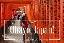 Ohayo, Japan! | Japan Reisetipps / Familienreise nach Japan - das erste Mal im Sommer 2015, das zweite Mal geplant für Sommer 2017