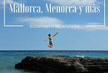 Mallorca, Menorca y más | Spanien mit Kindern / Familienfreundliche Reiseziele in Spanien - auf dem Festland oder den Balearen ♥