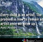 """Art and education - for children / """"Every child is born an artist, the problem is to remain one once they grow up."""" Pablo Picasso"""