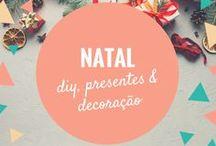 Então é Natal! / Decoração, comidas, atividades para crianças, ideias de lembrancinhas e presentes para o Natal.