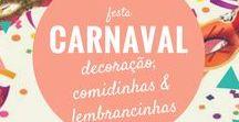 Festa Carnaval / Muitas ideias para decorar sua festa de carnaval e divertir as crianças.