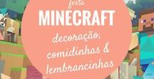 Festa Minecraft / Faça uma festa de aniversário Minecraft em casa, com dicas de decoração simples e criativas.