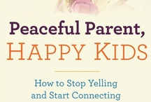 ♥ Top 20-Must Follow Parenting Resources  ♥ / by Little Hearts/Gentle Parenting Resources