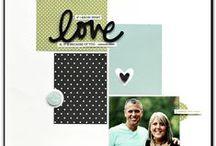 love,love,love / scrapbook inspiration / by Pem Helms