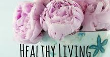 Healthy Living- Cleaning Ideas