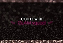 Coffee with Glam Squad  / #GLAMakeover #DIY #Fashion #Cosmetics #Makeover #Beauty