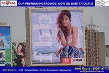 Exclusive Barter Deals! / Global Advertisers, the leader in outdoor advertising is offering its premium hoarding sites on Barter basis to prospective clients across industries.