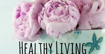 Healthy Living- Self Care