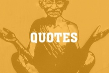 Quotes / by Intent Dot Com