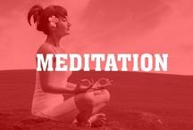 Meditation / by Intent.com