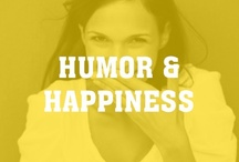 Humor & Happiness / Smile. / by Intent Dot Com
