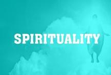 Spirituality / by Intent.com