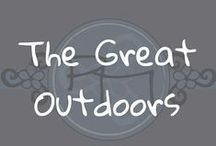 The Great Outdoors / Get outside and enjoy this world!