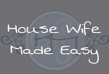 House Wife Made Easy