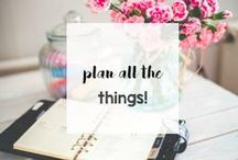 Plan All The Things! / Planner resources, printables, and tips!