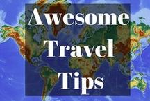 Travel Tips / The best travel tips so you can travel efficiently and safely!