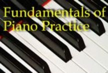 Practice, Practice, Practice!!! Motivational Ideas for Piano Students. / by Aine Wendler