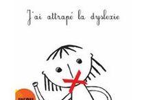 Dyslexie - Challenge Albums / Des albums autour des troubles Dys, ou pour les dyslexiques
