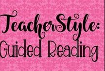 Teacher Style: Guided Reading