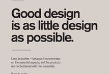 Design : Insights / Design is about purity and simplicity.