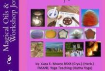 Magical Oils & Incense / Mantic Arts:  Magical Oils & Incense by Cara E. Moore and additional aids for working with nature.