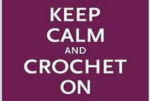 Crochet / Crocheting patterns and projects / by Crystal Arts And Health