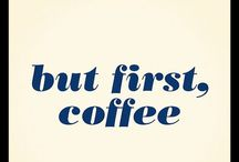 First Things First.....COFFEE / by Amy