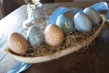 EASTER IDEAS / by Lucy @ Patina Paradise