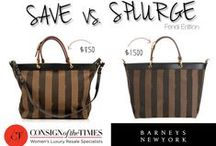 SAVE VS. SPLURGE / by Consign Of The Times