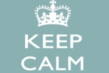 KEEP CALM...&....... / Keep...with Personally selected products