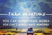 Travel Inspiration / Quotes and images that inspire me to travel more!