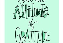 Attitude of Gratitude and Contentment / Quotes being thankful and keeping life positive. / by Nanette Linder