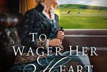 To Wager Her Heart, Belle Meade Plantation novel #3
