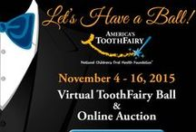 America's ToothFairy Ball and Online Auction / America's ToothFairy's Virtual ToothFairy Ball & Online Auction is a online auction and event geared to expand delivery of smile-saving services for vulnerable children and their families. 100% of auction proceeds helped support innovative oral health education programs, preventive services, comprehensive care for children in pain, delivery of oral care products and more.