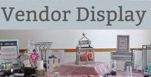 Vendor Booth Ideas / A little inspiration for displaying products, signage, tips and just for fun.