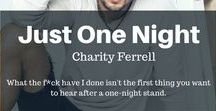 Just One Night / Just One Night, a New Adult Romance by Charity Ferrell