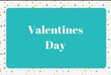 Valentine's Day / Valentine's Day Decor and Recipes