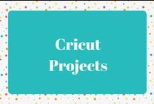 Cricut Projects / Projects made with the Cricut
