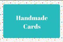 Handmade Cards / Handmade Card Ideas