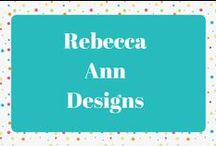 Rebecca Ann Designs / Projects made by Rebecca Ann Designs www.RebeccaAnnDesigns.com
