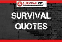 Strive To Survive - Life Quotes