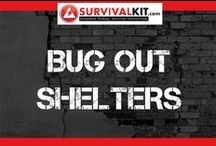 Bug Out Shelters