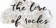 for the love of rocks. / Our favorite all-natural rocks and gemstones.