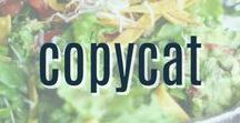 Copycat Restaurant Recipes / A collection of copycat recipes your favorite restaurants and eateries.