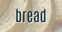 Bread Recipes / A collection of our favorite homemade bread, roll, muffin, and pastry recipes your family will love.
