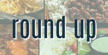Round Up Recipes / A collection of our favorite food features and recipe round ups.