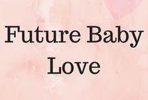 Future Baby Love