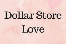 Dollar Store Love